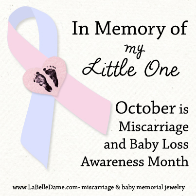 In Memory of My Little One - October is Miscarriage and Baby Loss Awareness Month